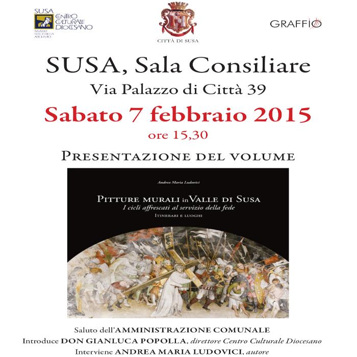 Pitture murali in Valle di Susa, sabato 7 febbraio a Susa la presentazione dell'ultimo libro di Andrea Maria Ludovici
