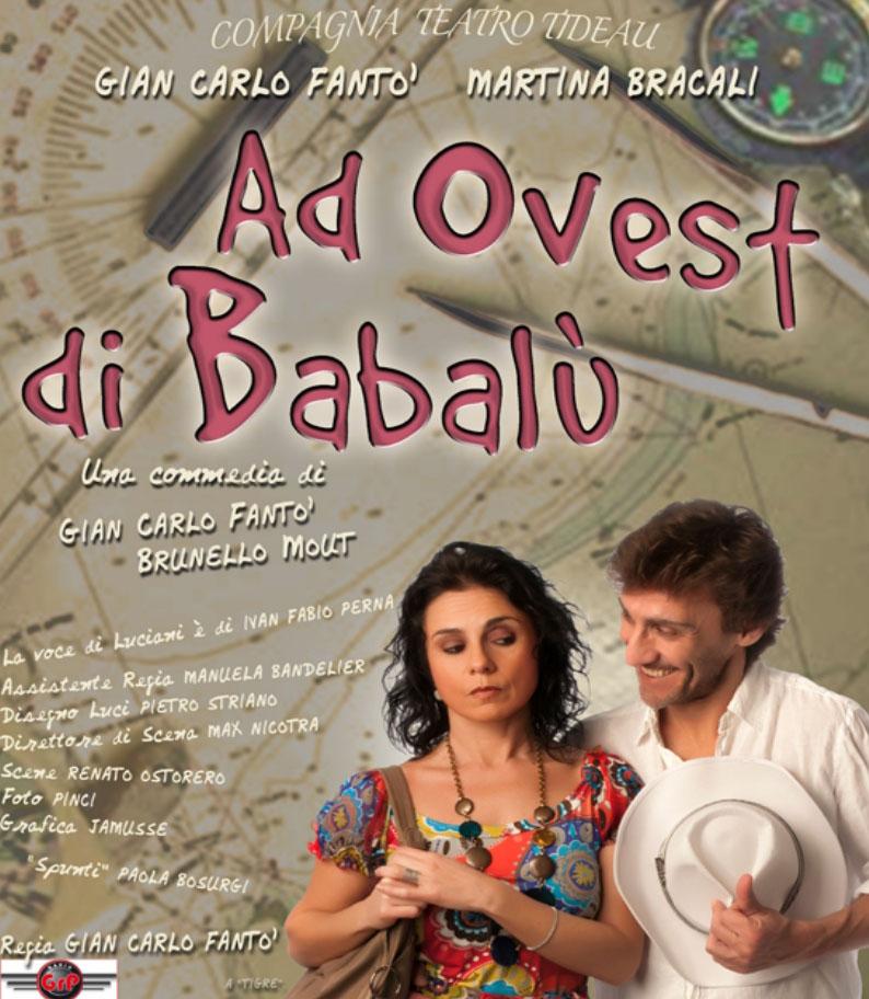 """Il 20-21 marzo a Rivoli in scena """"Ad ovest di Babalù"""""""