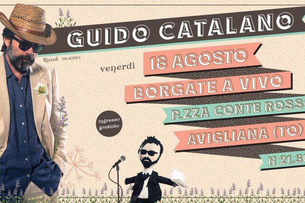 """Avigliana, stasera 18 agosto Guido Catalano in piazza Conte Rosso per """"Borgate dal Vivo"""""""