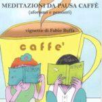 Meditazioni da pausa caffè
