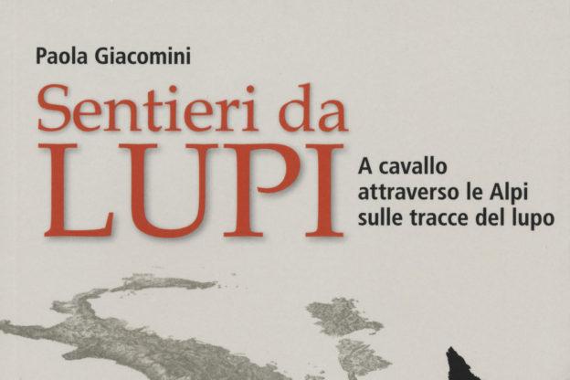 """Mercoledì 10 gennaio, ad Avigliana, sarà presentato il libro """"Sentieri da lupi"""" di Paola Giacomini"""
