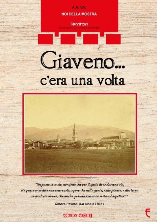 """In stampa il libro """"Giaveno… C'era una volta"""". Ed è subito """"Amarcord"""" (le foto d'epoca)"""