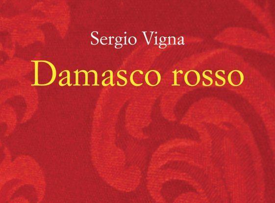 """Venerdì 21 settembre """"Damasco Rosso"""" di Vigna è a Giaveno"""