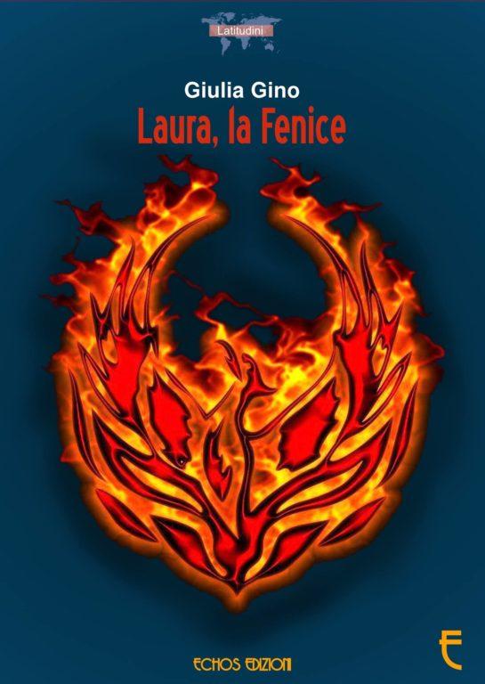 """""""Laura, la Fenice"""", il nuovo libro della sanganese Giulia Gino"""