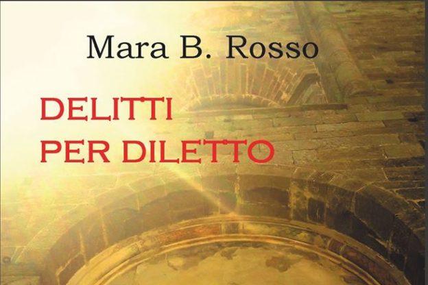 """Il romanzo """"Delitti per diletto"""" di Mara Rosso a Sangano"""