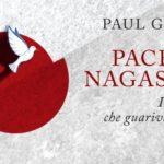Takashi Paolo Nagai, apostolo della pace nella devastazione dell'atomica in un libro di Paul Glynn