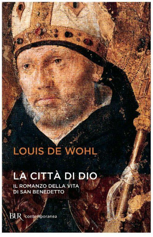 """Letture d'estate, """"La Città di Dio"""" di Louis De Wohl: viaggio nella vita di San Benedetto"""
