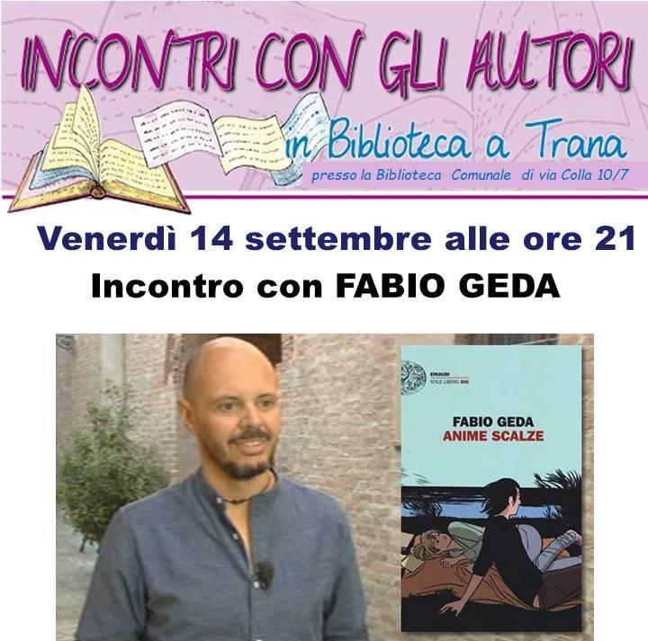 Lo scrittore Fabio Geda a Trana, venerdì 14 settembre