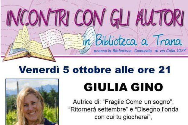"""Venerdì 5, Giulia Gino presenta """"Laura, la Fenice"""" a Trana"""
