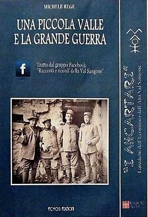 In Val Sangone un libro e una mostra itinerante per ricordare la Grande Guerra