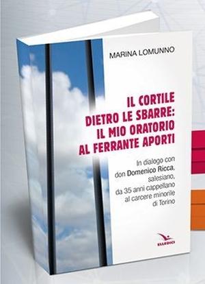 """In un libro di Marina Lomunno il """"Ferrante Aporti"""" di don Mecu"""