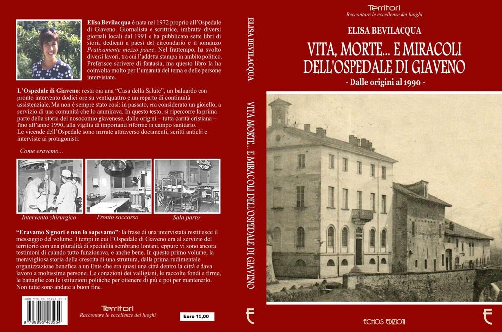 """""""Vita, Morte e… Miracoli dell'ospedale di Giaveno"""" in un libro di Elisa Bevilacqua"""