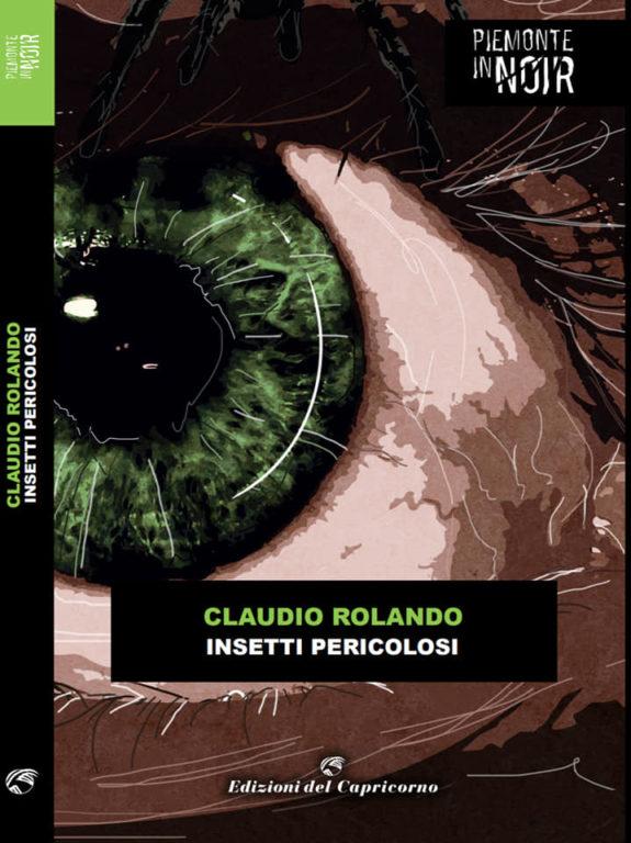 """""""Insetti pericolosi"""" di Claudio Rolando ad Avigliana e a Giaveno"""