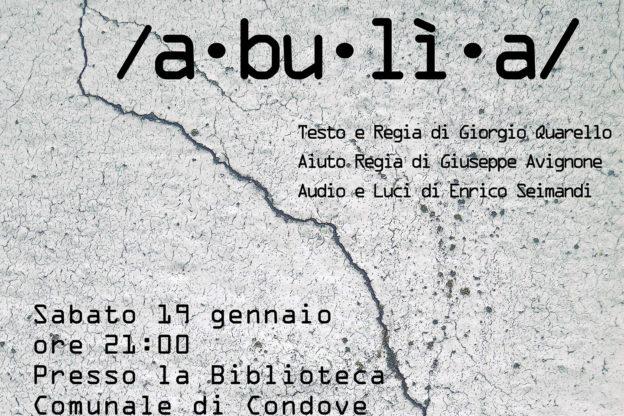"""Teatro a Condove con lo spettacolo """"Abulia"""""""