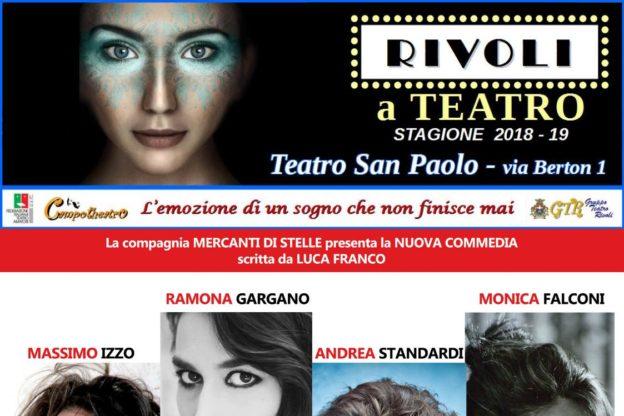 """Al Teatro San Paolo di Rivoli l'8 e 9 febbraio """"Tutti e tre per terra"""" con la compagnia """"Mercanti di Stelle"""""""