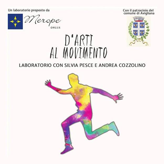 """Avigliana, laboratorio di teatro, circo e danza """"D'arti al movimento"""""""