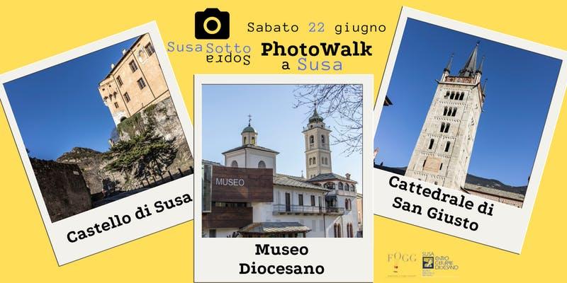 SusaSottoSopra, passeggiata fotografica a Susa sabato 22 giugno