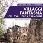 Alla scoperta dei villaggi fantasma delle Valli di Susa e Sangone