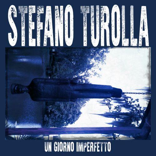 """""""Un giorno imperfetto"""", il nuovo album del giavenese Turolla"""