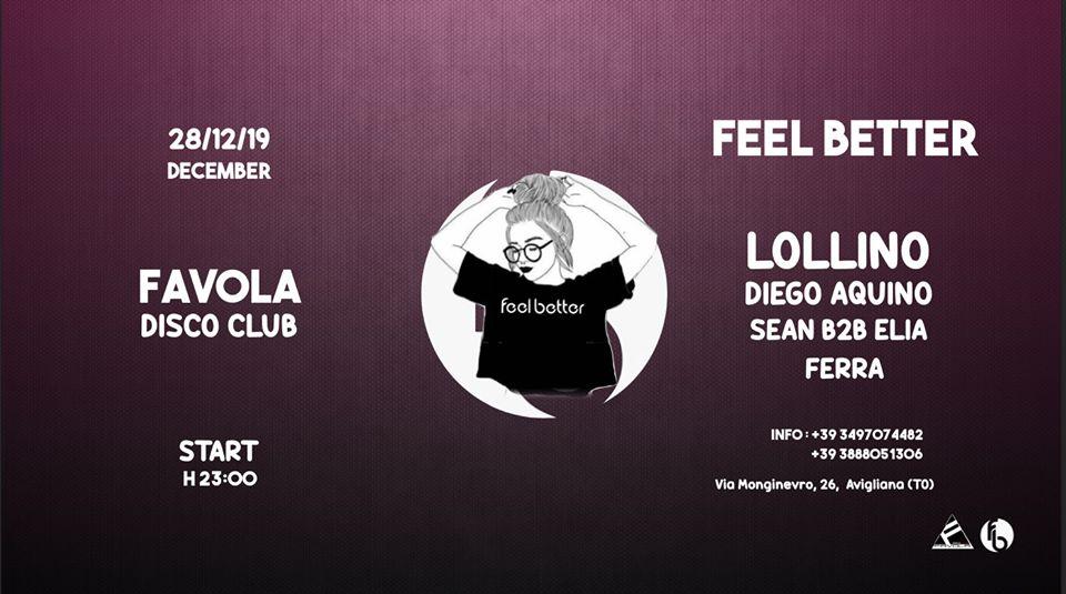 Alla Favola Disco Club di Avigliana Feel Better e Lollino, sabato 28 dicembre