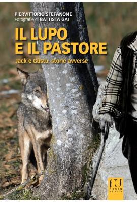 Il lupo e il pastore, una fiaba ma non solo…