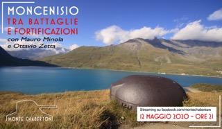Moncenisio: storia di battaglie e fortificazioni. Diretta streaming martedì 12 maggio