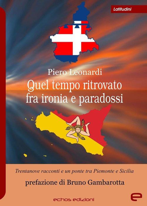 Venerdì 9 ottobre Piero Leonardi presenterà il suo libro a Trana