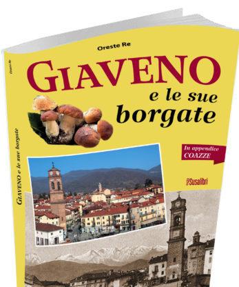 """""""Giaveno e le sue borgate"""", un viaggio emozionale di Oreste Re"""
