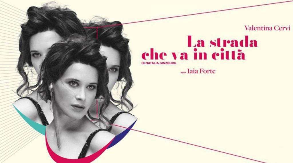 Avigliana, Valentina Cervi porta sul palco Delia, protagonista del primo libro di Natalia Ginzburg