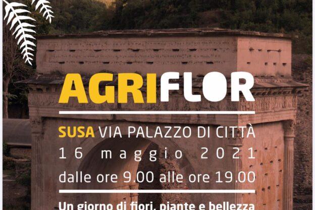 A sorpresa Agriflor sbarca a Susa domenica 16 maggio