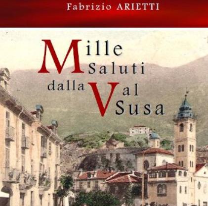 """A Chianocco """"Mille saluti dalla Valsusa"""", un libro sulle cartoline che raccontano"""