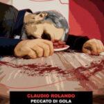 """A Trana si presenta """"Peccato di gola"""" di Claudio Rolando: è peccato non andare"""