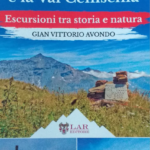 Quattro passi in Val Sangone, Bassa Val Susa e Val Cenischia con Avondo