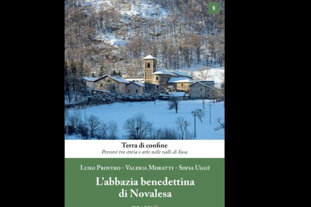 L'abbazia della Novalesa raccontata da Del Vecchio e Vota